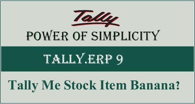 Tally Me Stock Items Kaise Banaye पूरी जानकारी जाने?