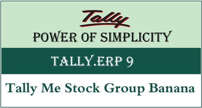 Tally Me Stock Group Kaise Banaye?