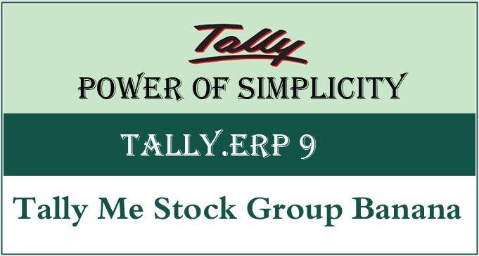 Tally Me Stock Group Banana
