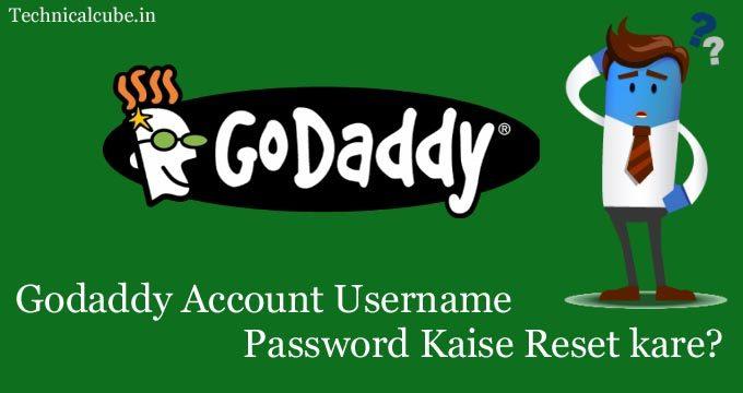 Godaddy Account Ka Username & Password Kaise Reset kare