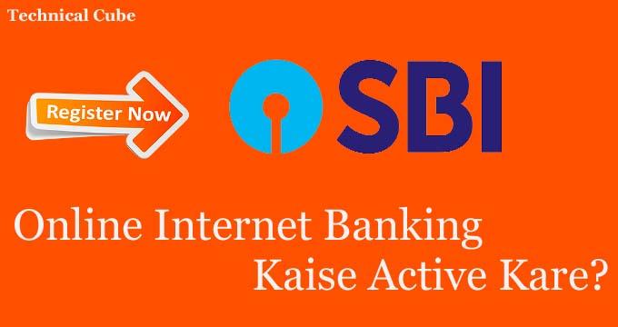 SBI Online Internet Banking Kaise Active Kare