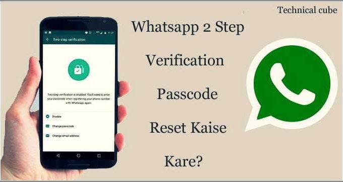 Whatsapp Two Step Verification Passcode Reset Kaise Kare