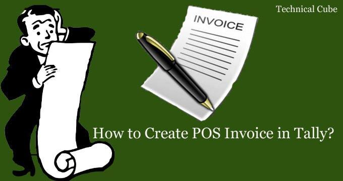 टैली में POS Invoice कैसे बनाये? Point of Sale Invoice आइये जाने।