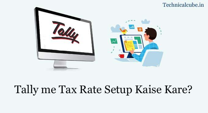 tally me tax rate setup kaise kar