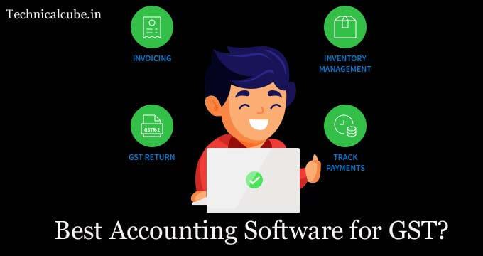 Best accounting software for gst पूरी जानकारी हिन्दी मे।