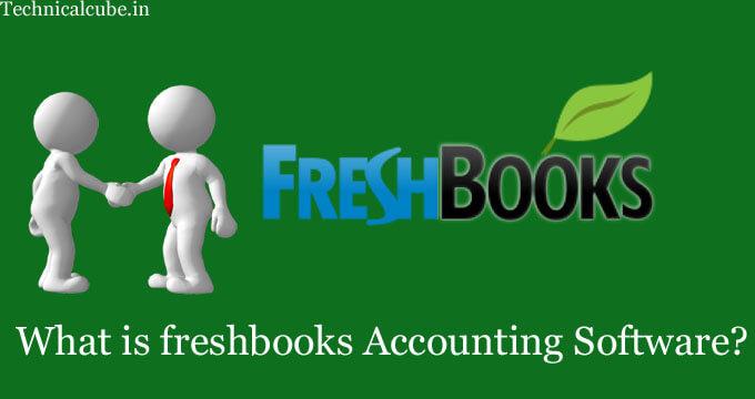 freshbooks accounting software क्या है? पूरी जानकारी