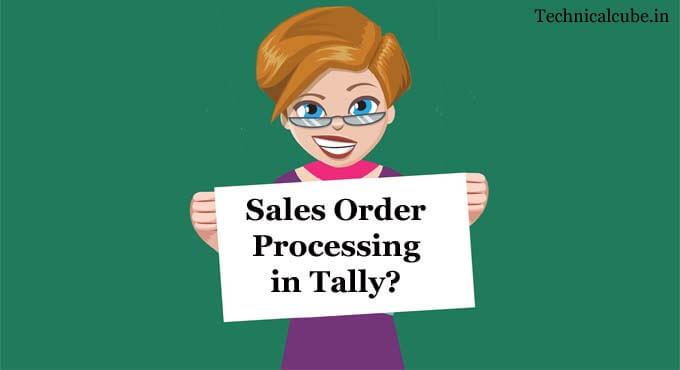 Tally में Sale Order की Entry कैसे करे? Sale Order Entry