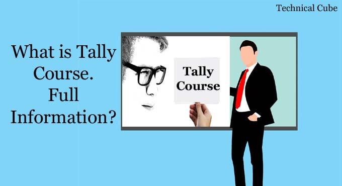 Tally Course क्या हैं? Tally Course in Hindi?