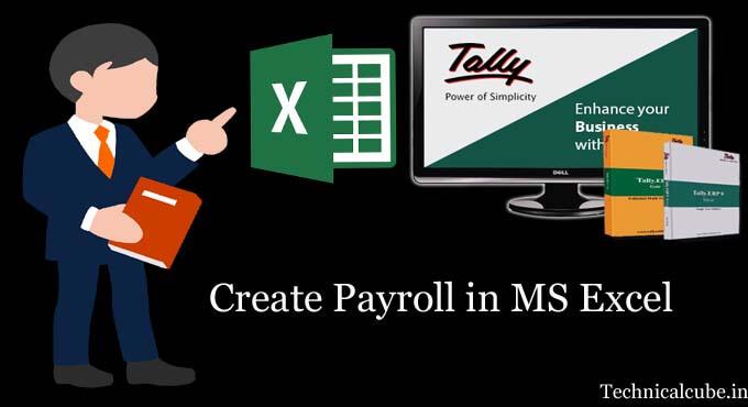 MS Excel में Payroll कैसे बनायें? Create Payroll in MS Excel आइये जाने