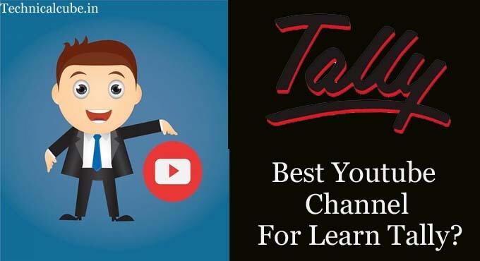 Tally सीखने का Best Youtube Channel कौन सा है?आइये जाने