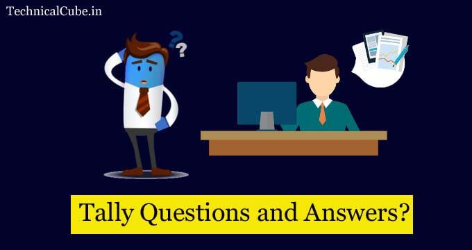 टैली कैसे सीखें? Some important Question and Answers