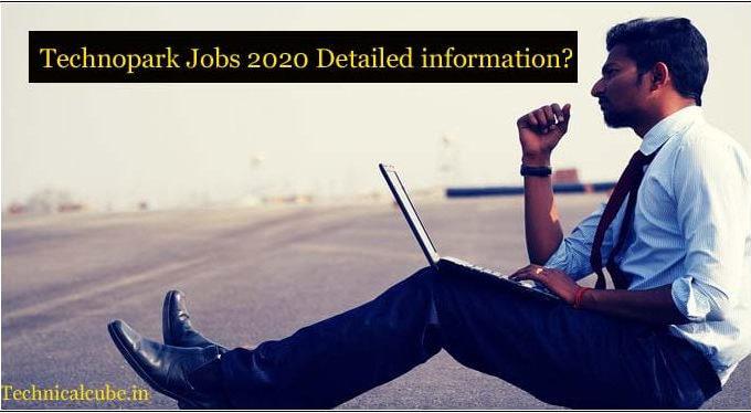 Technopark Jobs 2020 full Detailed information?