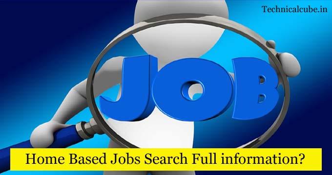 Home Based Job Online कैसे Search करे?