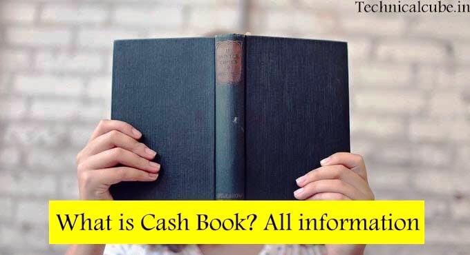 Cash Book क्या है? Cash Book format Download Information