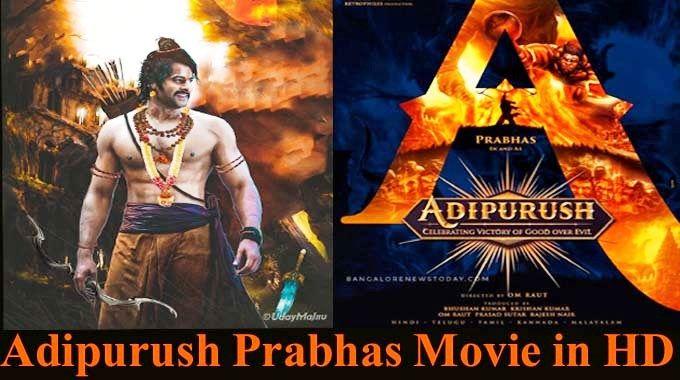 Adipurush Prabhas Movie Download