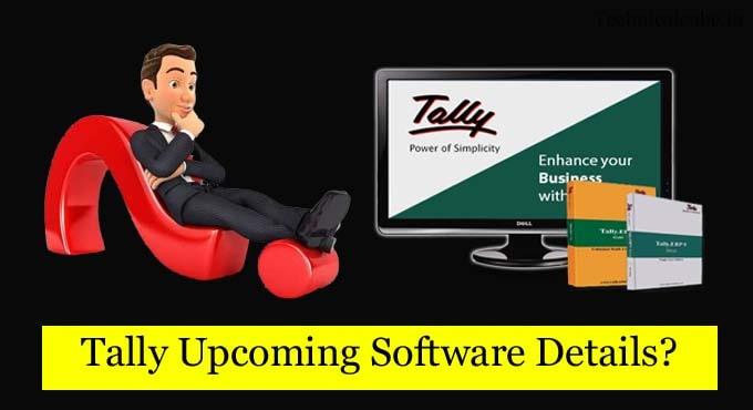 tally Upcoming Next Generation Software