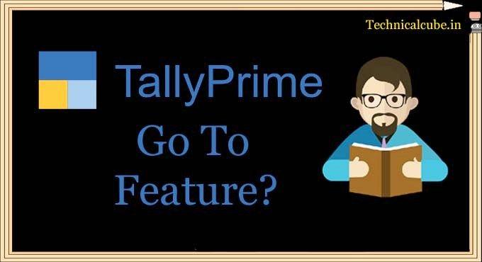 Tally Prime Go To Option