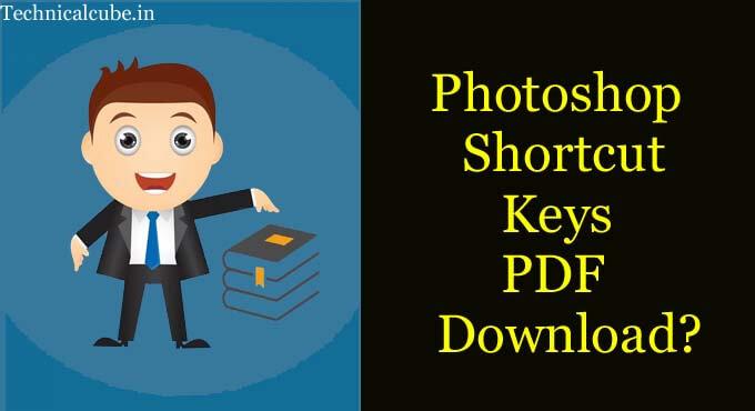 Photoshop Shortcuts Keys in Hindi
