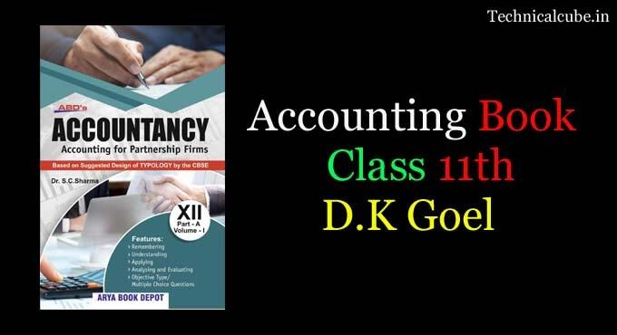Accountancy book Class 11 DK Goel pdf