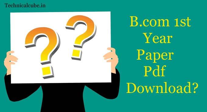 B.com 1st Year Question Paper Pdf Download