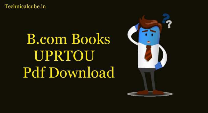Bcom Books in Hindi UPRTOU Pdf Download