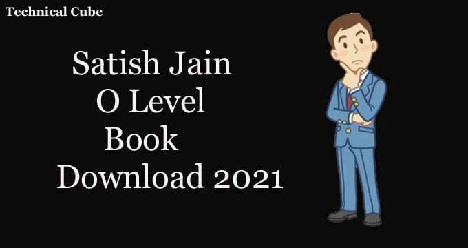 Satish Jain O Level Book Pdf Download
