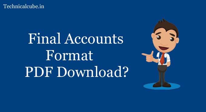 Final Accounts Format PDF Download