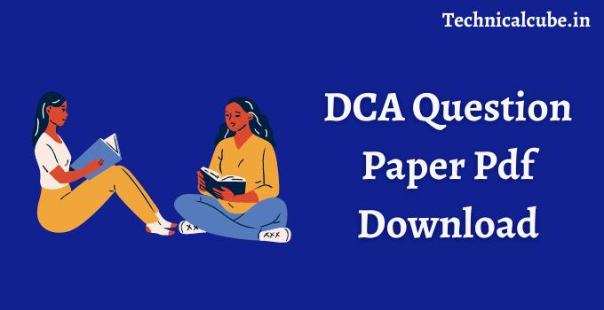 DCA Question Paper Pdf Download