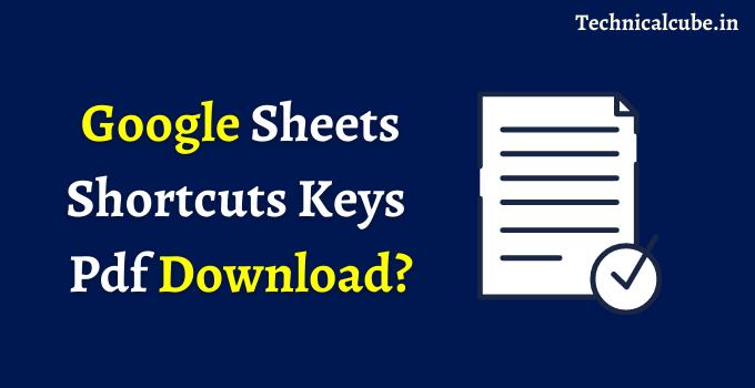 Google Sheets Shortcuts Keys pdf download